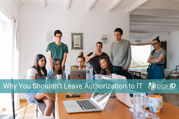 Why You Shouldn't Leave Authorization to IT