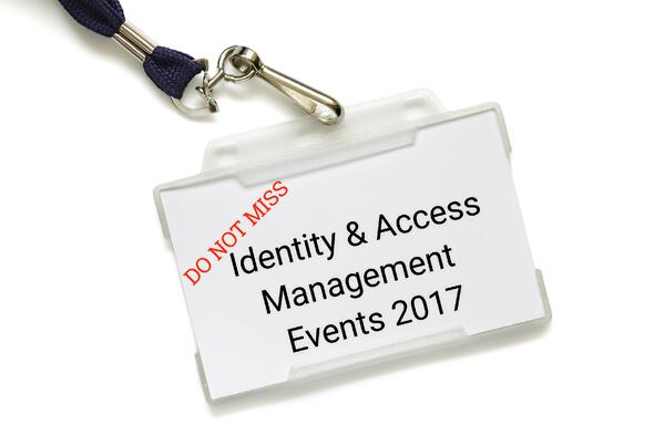 Identity & Access Management Events Not To Be Missed in 2017