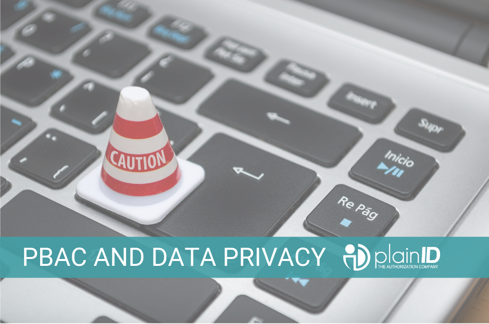PBAC and Data Privacy